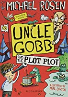 Uncle Gobb and the Plot Plot (Uncle Gobb 3)