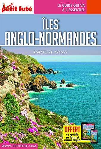 Guide Îles Anglo-Normandes 2016 Carnet Petit Futé