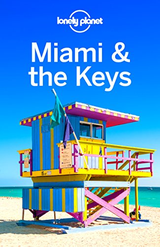 Lonely Planet Miami & the Keys (Travel Guide) (English Edition)