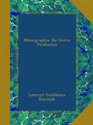 Monographie Du Genre Productus