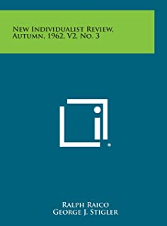 New Individualist Review, Autumn, 1962, V2, No. 3