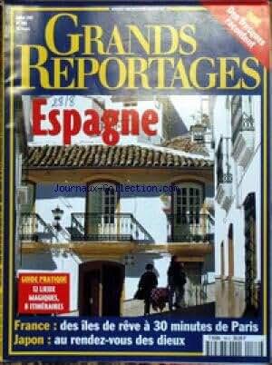 GRANDS REPORTAGES [No 186] du 01/07/1997 - INDE - DES FRESQUES RACONTENT - ESPAGNE - FRANCE - DES ILES DE REVE - JAPON - AU RENDEZ-VOUS DES DIEUX.