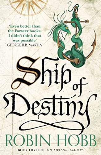 Ship of Destiny (The Liveship Traders, Book 3) (English Edition)