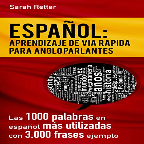 Español: Aprendizaje de Vía Rápida para Anglo Parlantes [Spanish: Rapid Language Learning for English Speakers] audiobook cover art