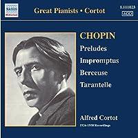 Chopin: Preludes; Impromptus; Berceuse; Tarantelle