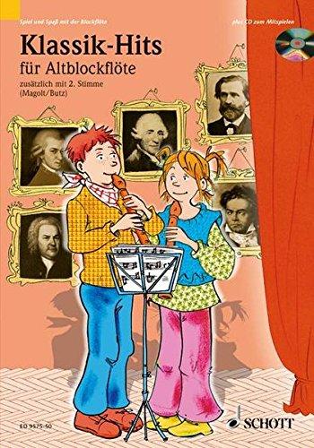 Klassik-Hits: 1-2 Alt-Blockflöten. Ausgabe mit CD. (Spiel und Spaß mit der Blockflöte)