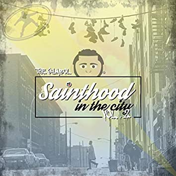 Sainthood in the City, Vol. 2