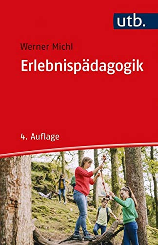 Erlebnispädagogik (utb Profile)