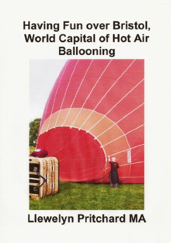 Having Fun over Bristol, World Capital of Hot Air Ballooning (Photo Albums Book 15) (Irish Edition)