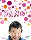 Religión Católica 6. (Aprender es crecer en conexión) - 9788467884043