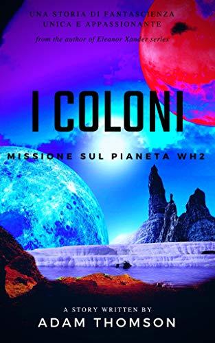 I Coloni: Missione sul Pianeta WH2
