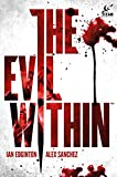 Image of The Evil Within Vol. 1