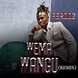 Wema Wangu (Remix)