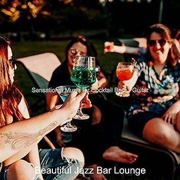 Sensational Music for Cocktail Bars - Guitar