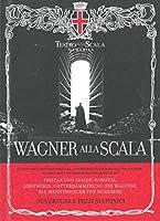 Wagner Alla Scala