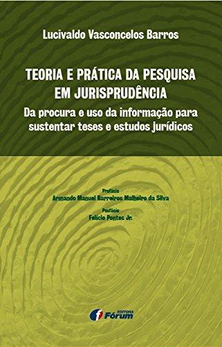 Teoria e prática da pesquisa em jurisprudência