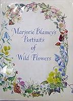 Marjorie Blamey's Portraits of Wild Flowers 000411762X Book Cover
