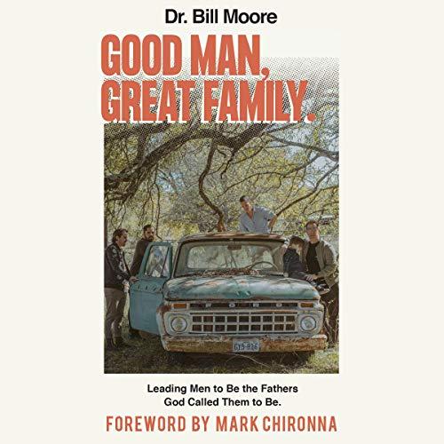 Good Man, Great Family audiobook cover art