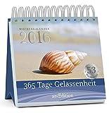 365 Tage Gelassenheit 2016: Postkartenkalender
