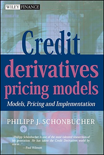 Credit Derivatives Pricing Models: Models, Pricing and Implementation (Wiley Finance Series)