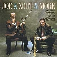 Joe & Zoot & More