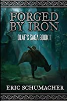 Forged By Iron: Large Print Edition