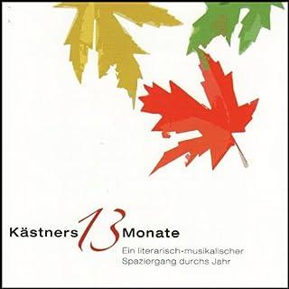 Kästners 13 Monate                   Autor:                                                                                                                                 Erich Kästner                               Sprecher:                                                                                                                                 Martin Seidler,                                                                                        Peter Grabinger                      Spieldauer: 1 Std. und 4 Min.     14 Bewertungen     Gesamt 4,9