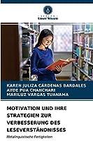 Motivation Und Ihre Strategien Zur Verbesserung Des Leseverstaendnisses