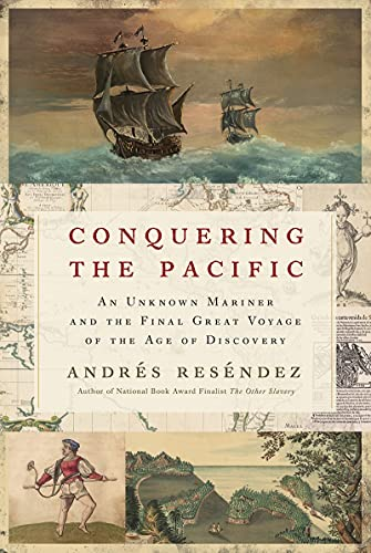 Image of Conquering the Pacific: An Unknown Mariner and the Final Great Voyage of the Age of Discovery