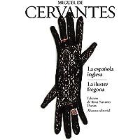La española inglesa / La ilustre fregona (El libro de bolsillo - Bibliotecas de autor - Biblioteca Cervantes)
