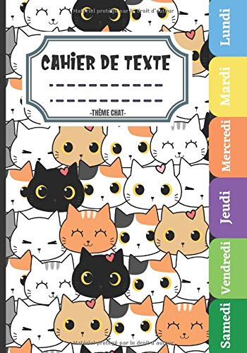 Thème Chat Cahier De Texte: Pour la rentrée scolaire, pratique pour Toutes les matières (Leçons et devoirs)
