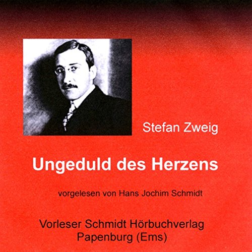 Ungeduld des Herzens audiobook cover art
