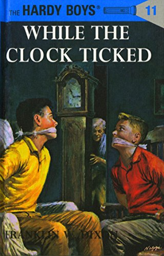 Hardy Boys 11: While the Clock Ticked (The Hardy Boys) (English Edition)