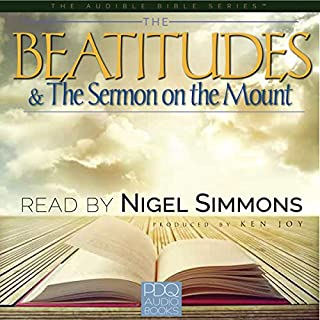 The Beatitudes & the Sermon on the Mount                   By:                                                                                                                                 Nigel Simmons                               Narrated by:                                                                                                                                 Nigel Simmons                      Length: 8 mins     3 ratings     Overall 3.7