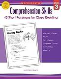 Comprehension Skills: Grade 3: 40 Short Passages for Close Reading