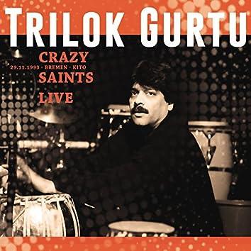 Crazy Saints (Live at Bremen-Vogelsack, Kito, 29.11.1993)