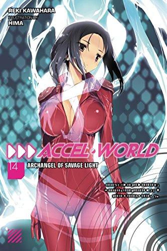 Accel World, Vol. 14 (light novel): Archangel of Savage Light (English Edition)