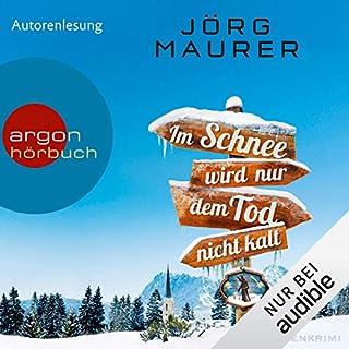 Im Schnee wird nur dem Tod nicht kalt audiobook cover art