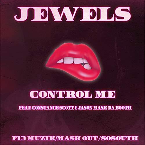 Control Me [Explicit]