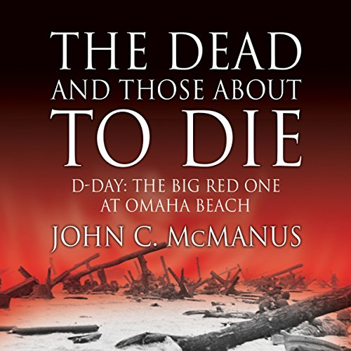 The Dead and Those About to Die audiobook cover art
