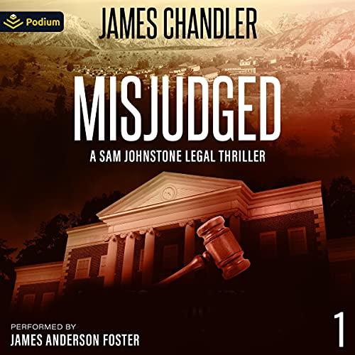 Misjudged Audiobook By James Chandler cover art