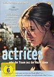 Bilder : Actrices ... oder der Traum aus der Nacht davor
