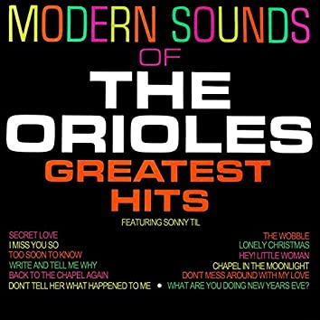Modern Sounds Of The Orioles Greatest Hits