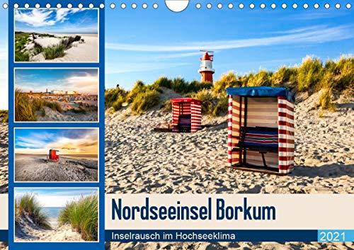 Nordseeinsel Borkum - Inselrausch im Hochseeklima (Wandkalender 2021 DIN A4 quer)