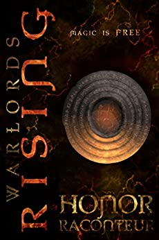 Warlords Rising by [Honor Raconteur]