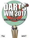 Darts-WM 2017: Die Stars, die Regeln, das Spektakel -