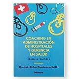 Coaching en Administración y Gerencia en Salud.
