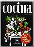 Manual de cocina (Recetario de la...