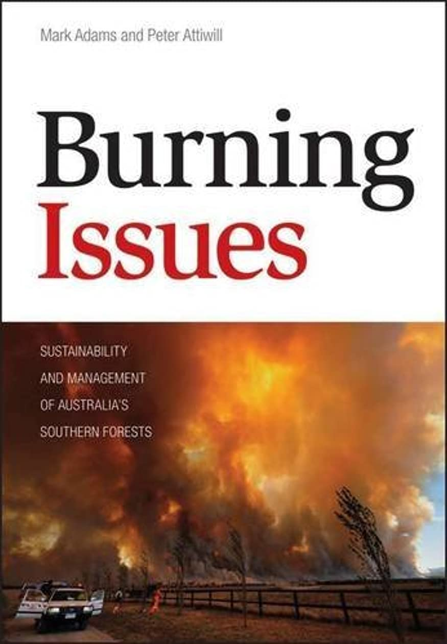 ブリッジ保証する消化器Burning Issues: Sustainability and Management of Australia's Southern Forests (English Edition)