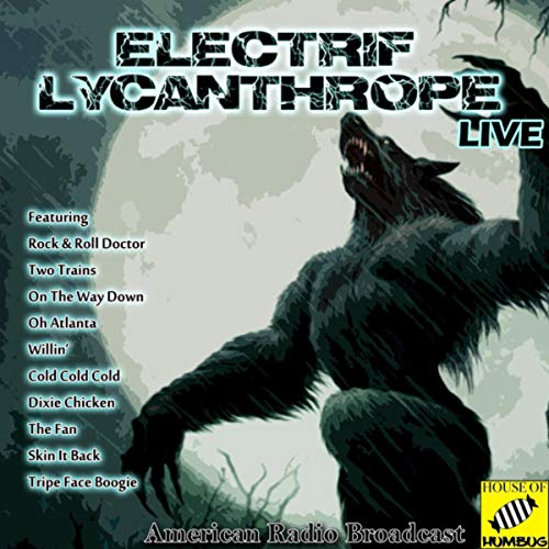 Electrif Lycanthrope (Live